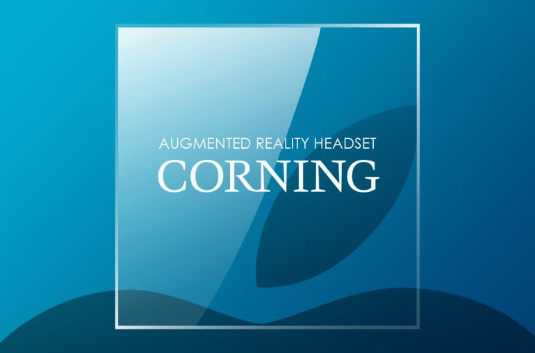 Corning Augmented Reality headset