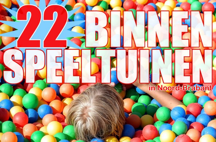 Binnenspeeltuinen Brabant indoor speeltuinen