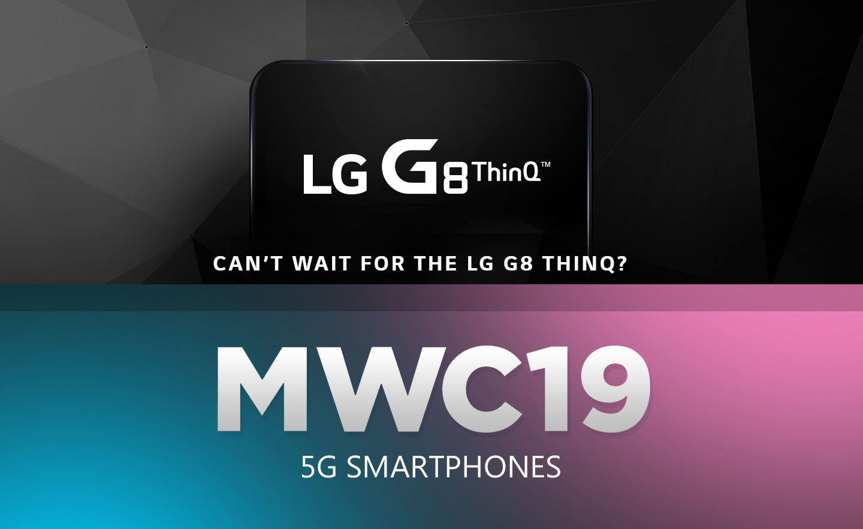 MWC 2019 LG smartphones