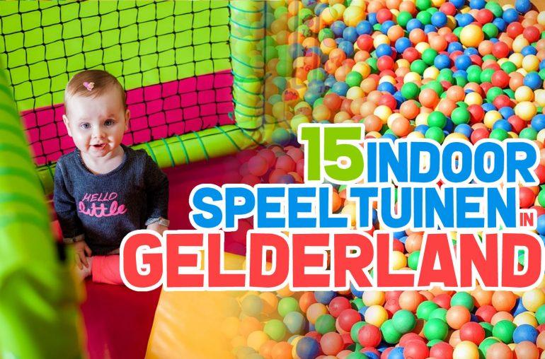 Indoor speeltuinen Gelderland