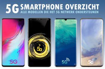 5G smartphone overzicht