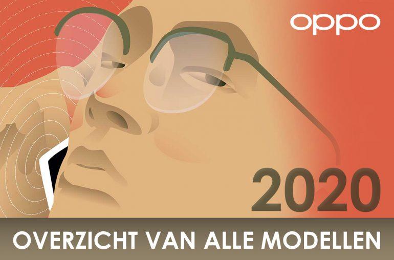 OPPO telefoon overzicht 2020